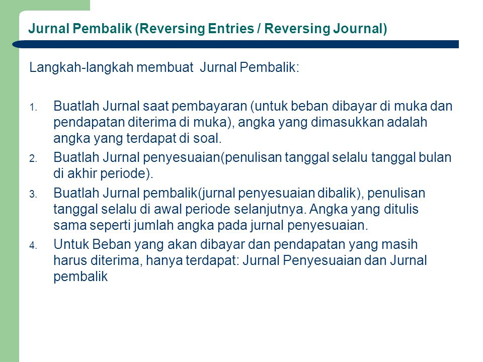 Jurnal Pembalik (Reversing Entries / Reversing Journal)