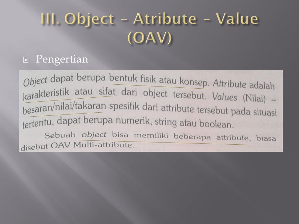 III. Object – Atribute – Value (OAV)