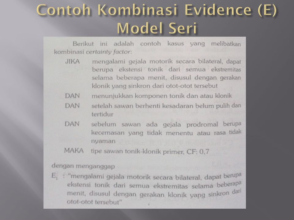 Contoh Kombinasi Evidence (E) Model Seri