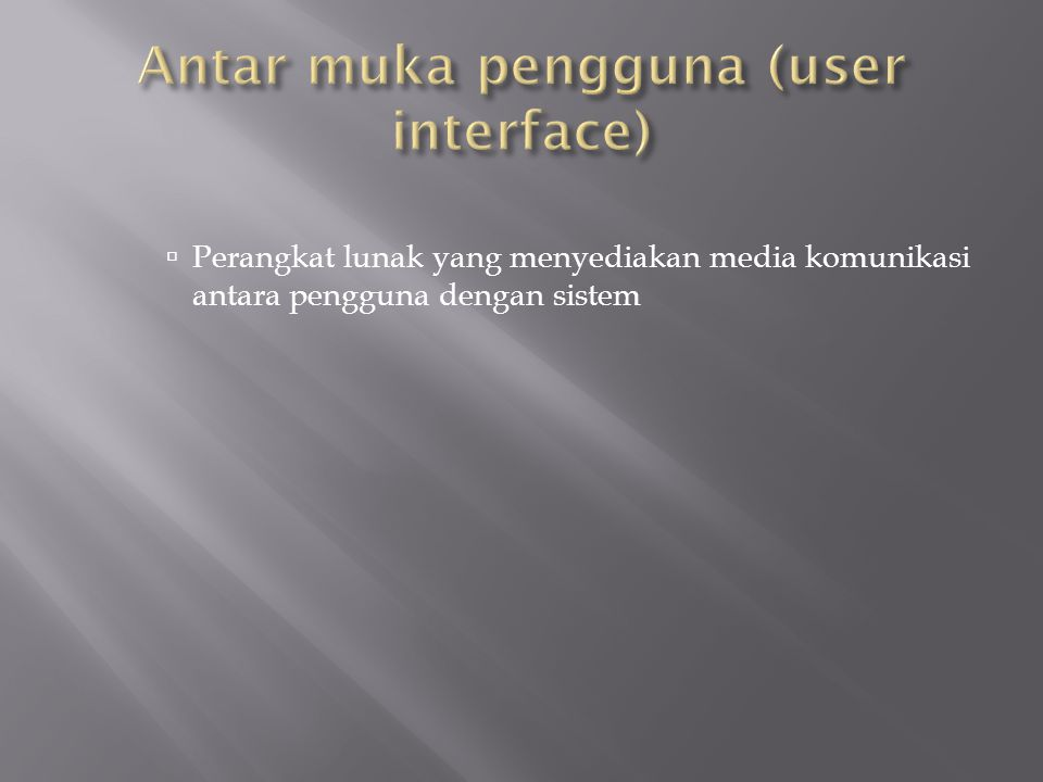 Antar muka pengguna (user interface)