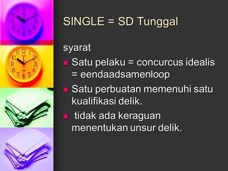 SINGLE = SD Tunggal syarat