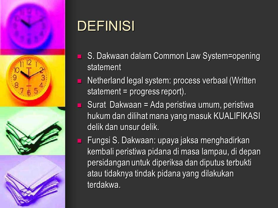 DEFINISI S. Dakwaan dalam Common Law System=opening statement