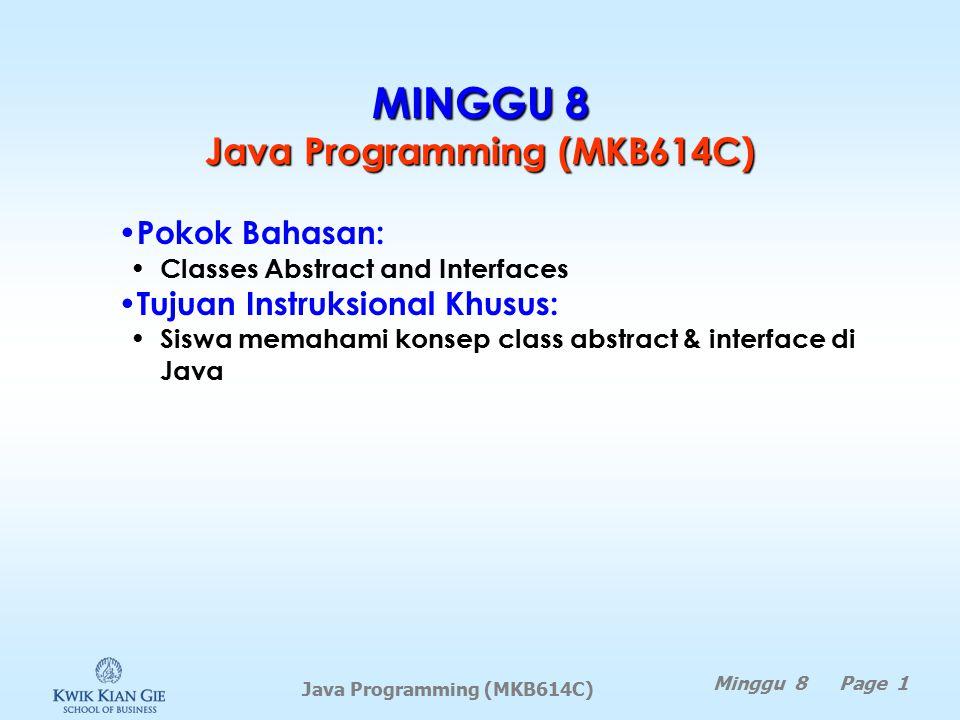 MINGGU 8 Java Programming (MKB614C)