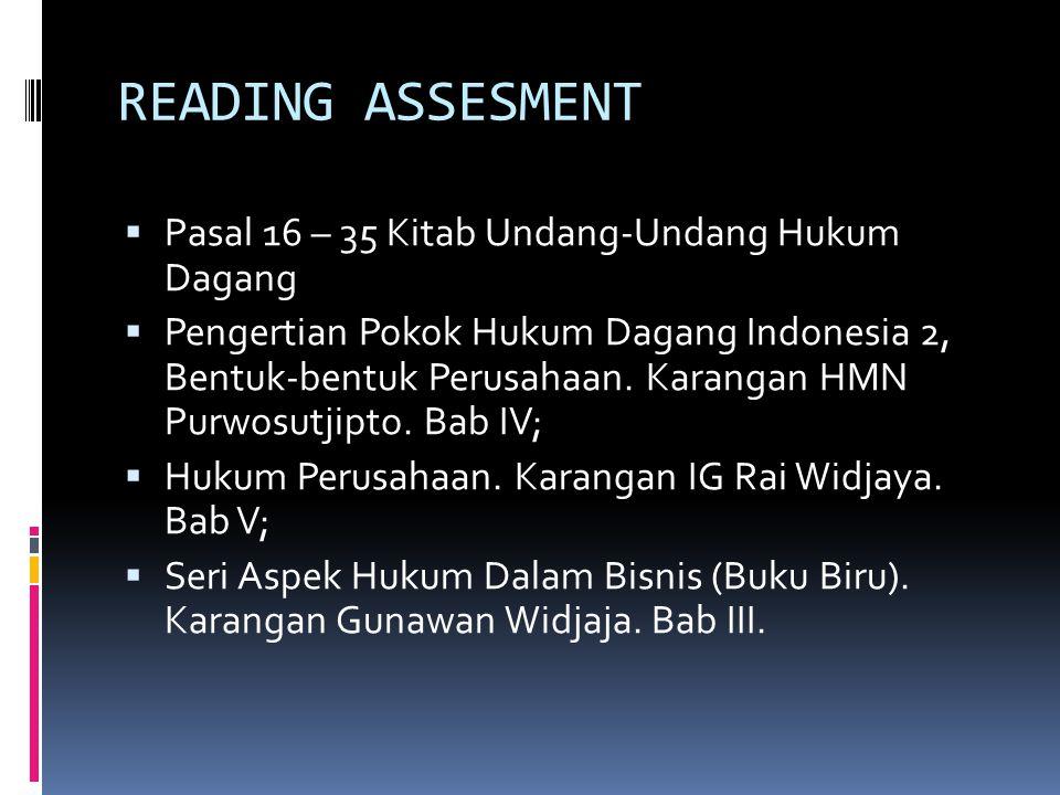 READING ASSESMENT Pasal 16 – 35 Kitab Undang-Undang Hukum Dagang
