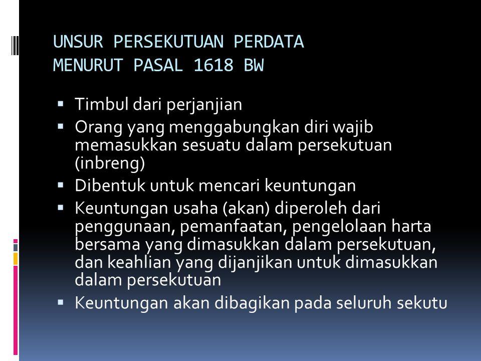 UNSUR PERSEKUTUAN PERDATA MENURUT PASAL 1618 BW