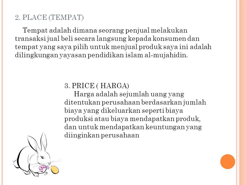 2. PLACE (TEMPAT)