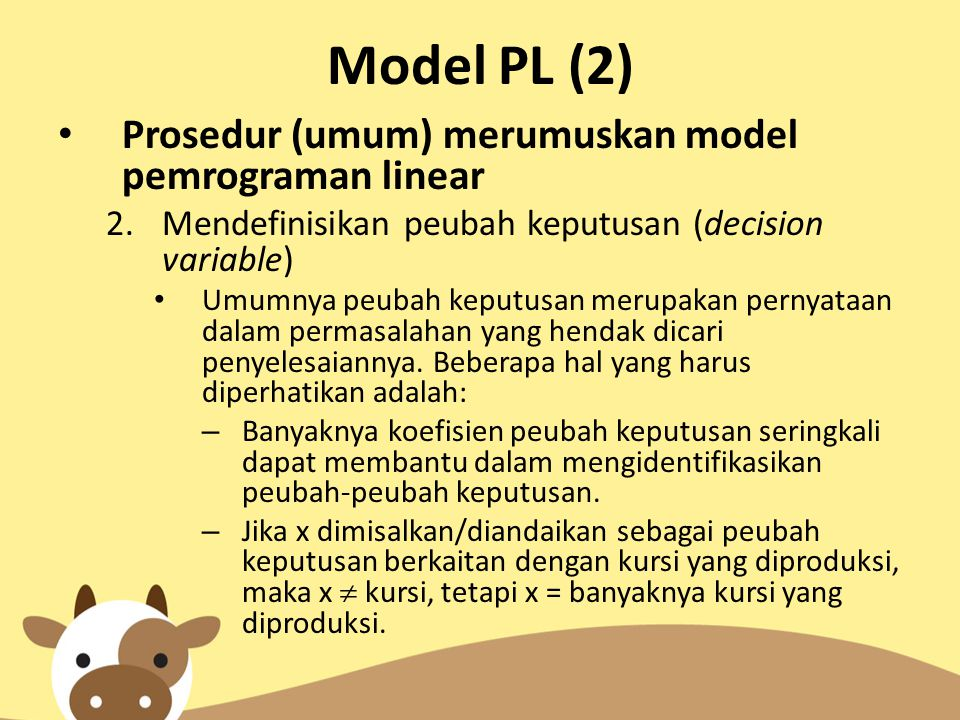 Model PL (2) Prosedur (umum) merumuskan model pemrograman linear