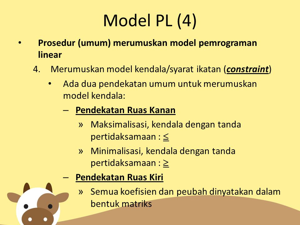 Model PL (4) Prosedur (umum) merumuskan model pemrograman linear