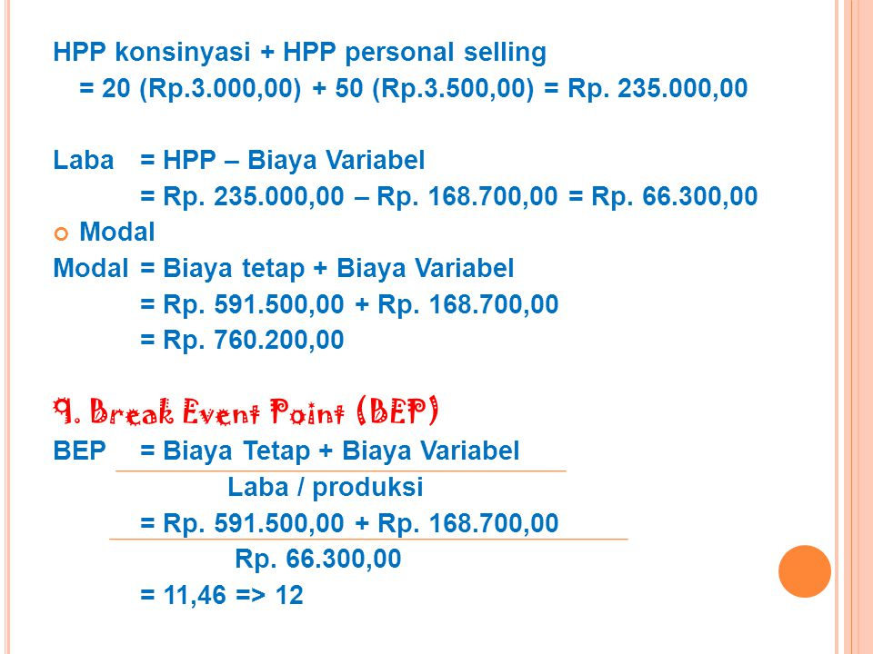 9. Break Event Point (BEP)