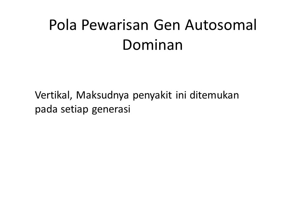 Pola Pewarisan Gen Autosomal Dominan