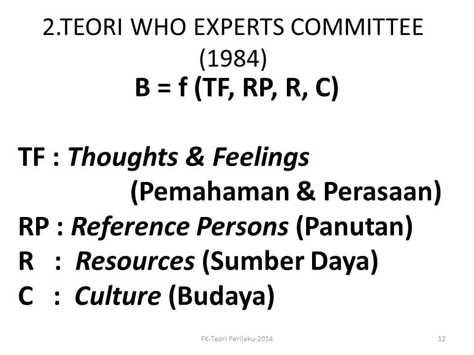 2.TEORI WHO EXPERTS COMMITTEE (1984)