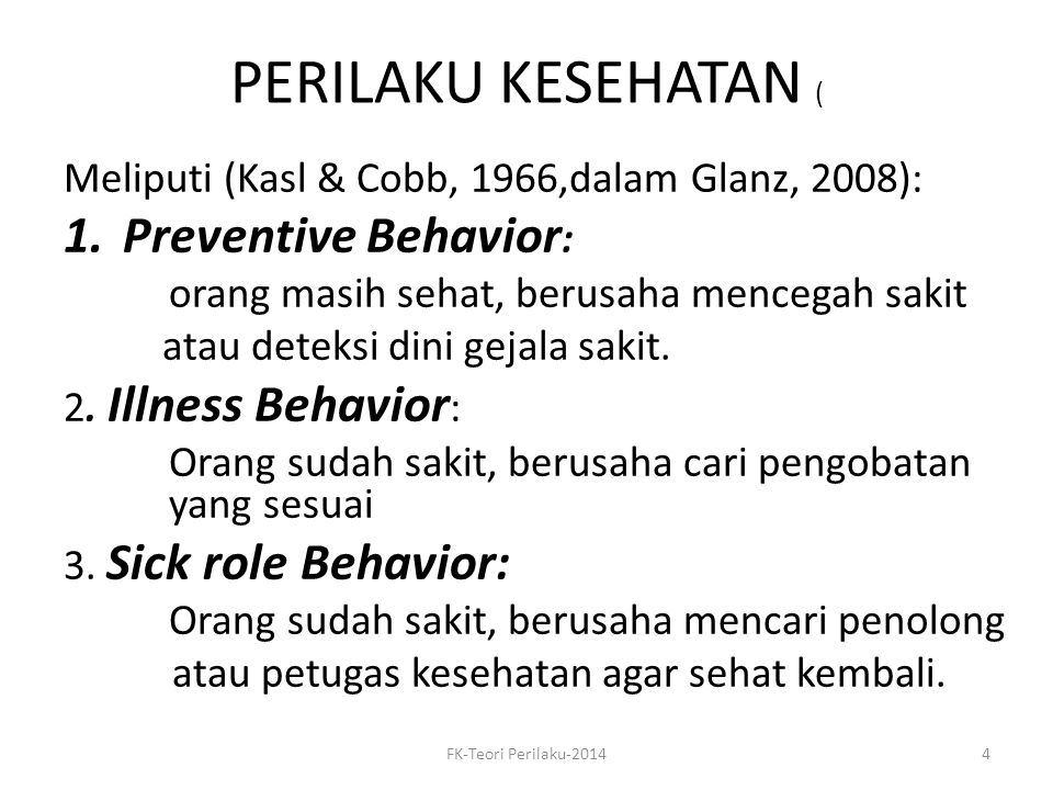 PERILAKU KESEHATAN ( Preventive Behavior: