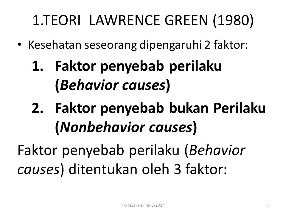 1.TEORI LAWRENCE GREEN (1980)