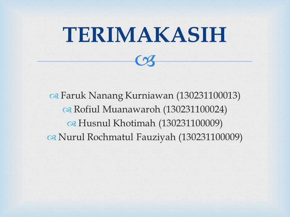 TERIMAKASIH Faruk Nanang Kurniawan (130231100013)