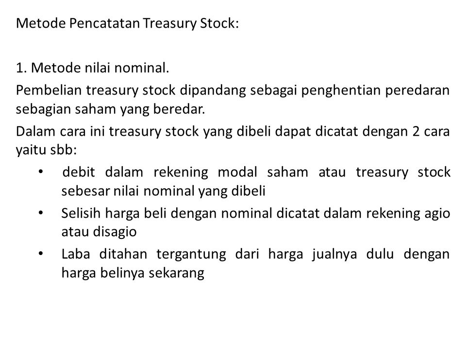 Metode Pencatatan Treasury Stock: