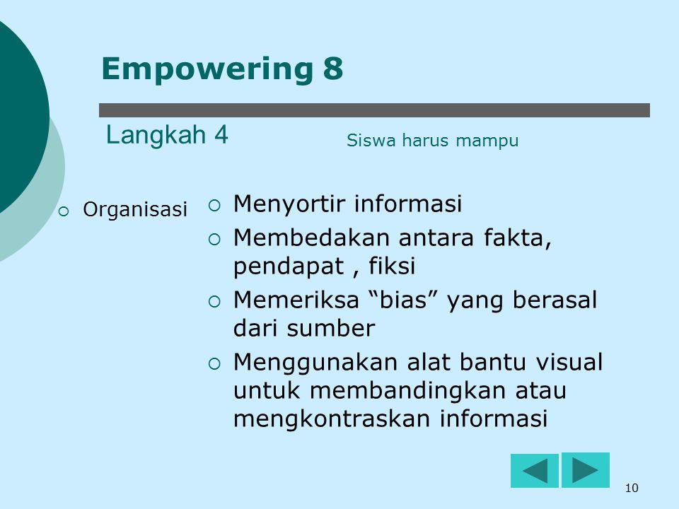 Empowering 8 Langkah 4 Menyortir informasi