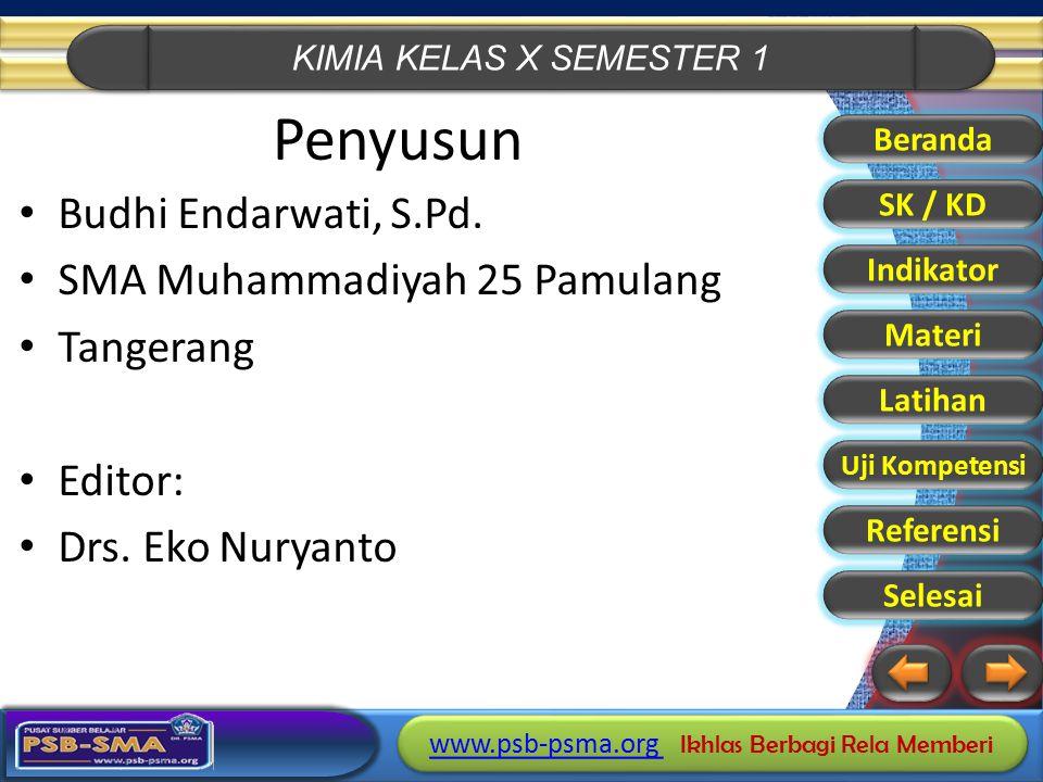 Penyusun Budhi Endarwati, S.Pd. SMA Muhammadiyah 25 Pamulang Tangerang