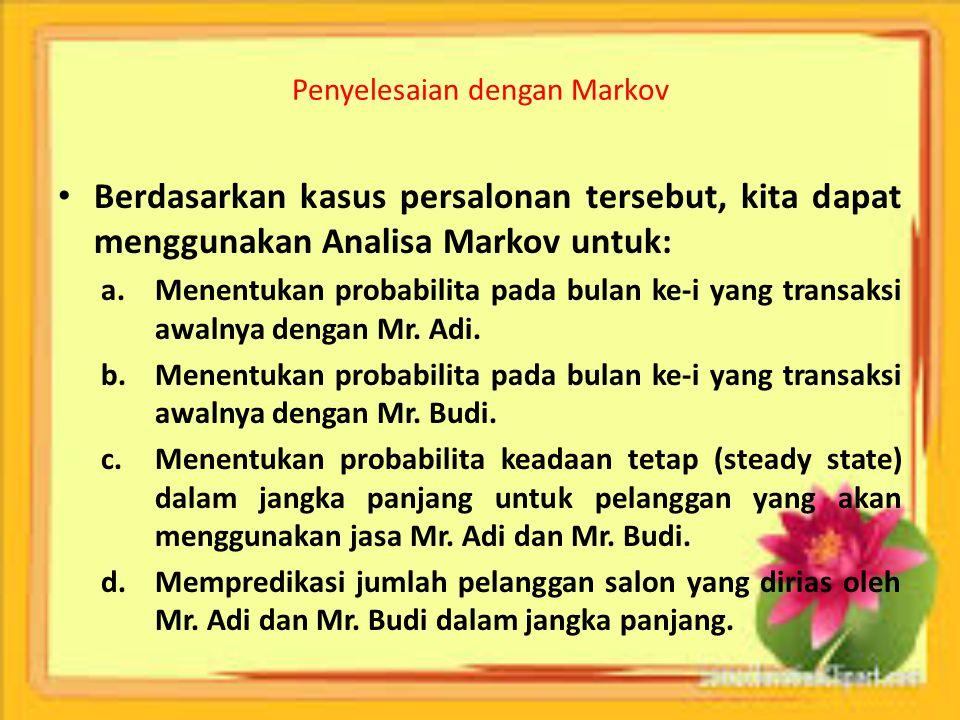 Penyelesaian dengan Markov