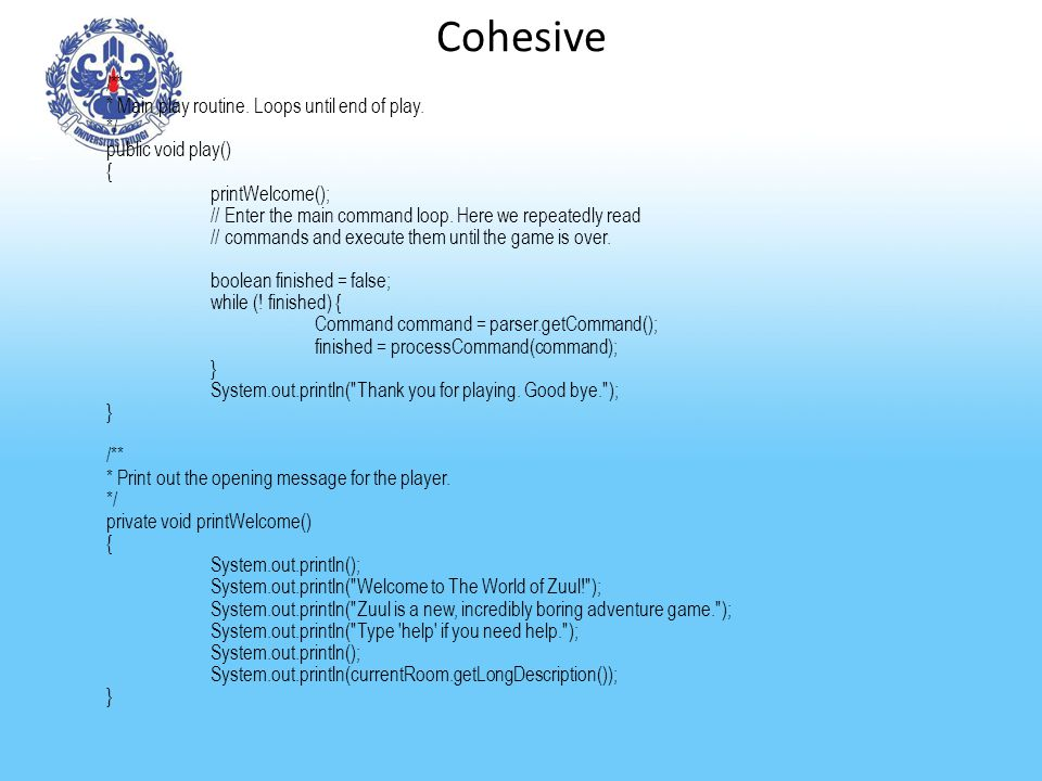 Cohesive /** * Main play routine. Loops until end of play. */