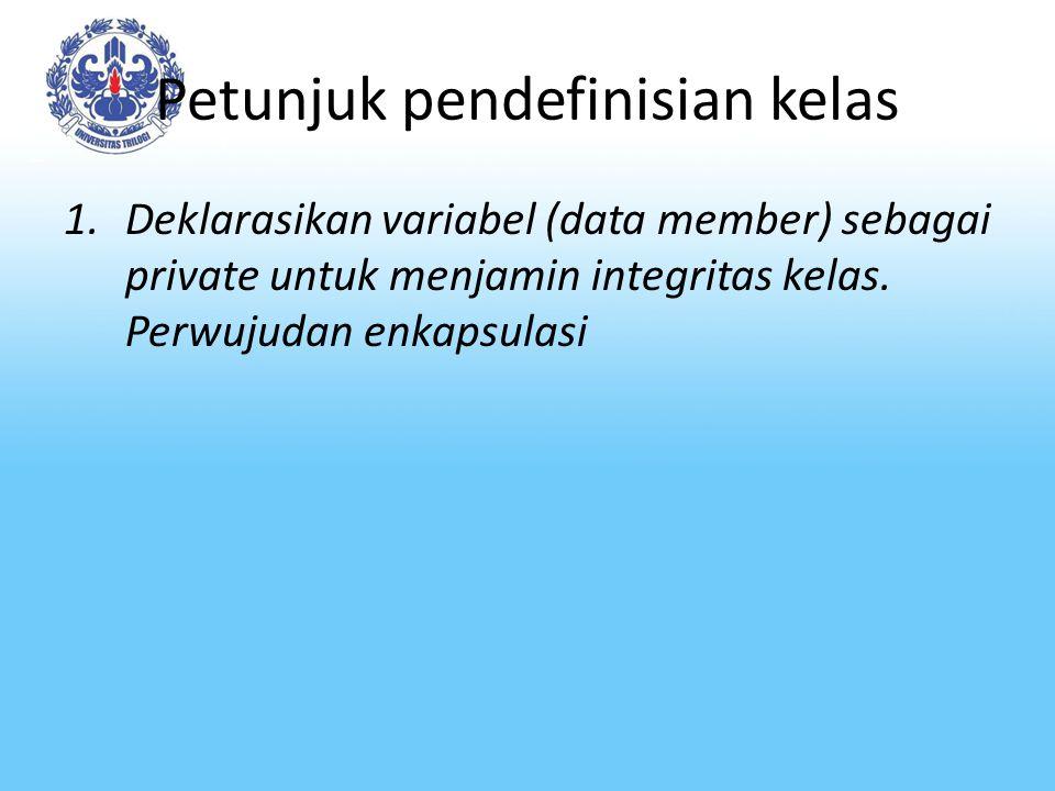 Petunjuk pendefinisian kelas