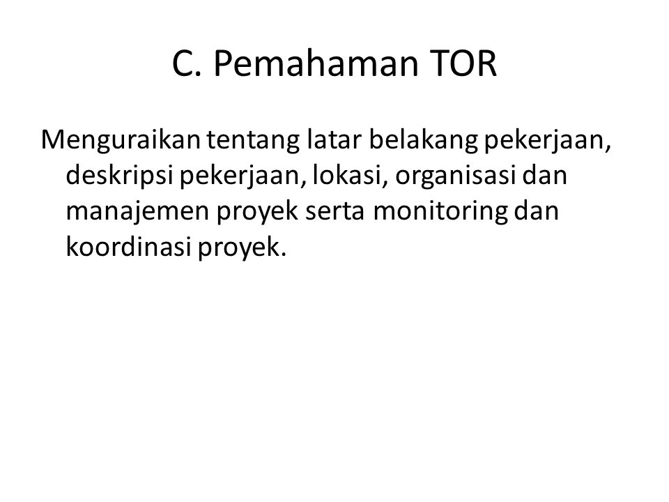 C. Pemahaman TOR