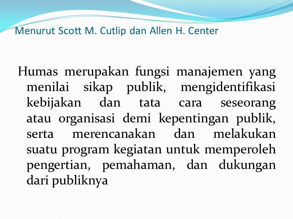 Menurut Scott M. Cutlip dan Allen H. Center