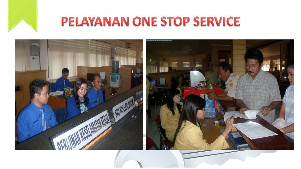 PELAYANAN ONE STOP SERVICE