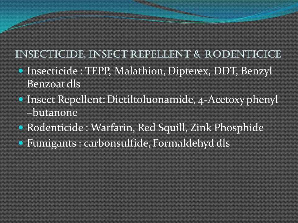 Insecticide, Insect Repellent & Rodenticice