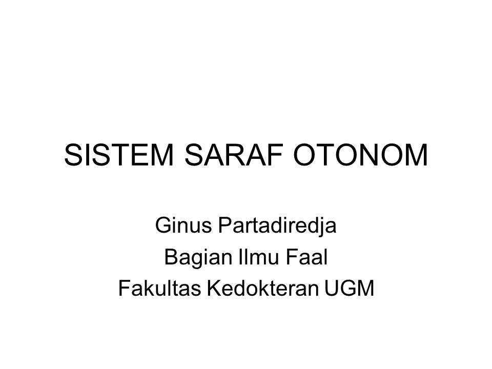 Ginus Partadiredja Bagian Ilmu Faal Fakultas Kedokteran UGM