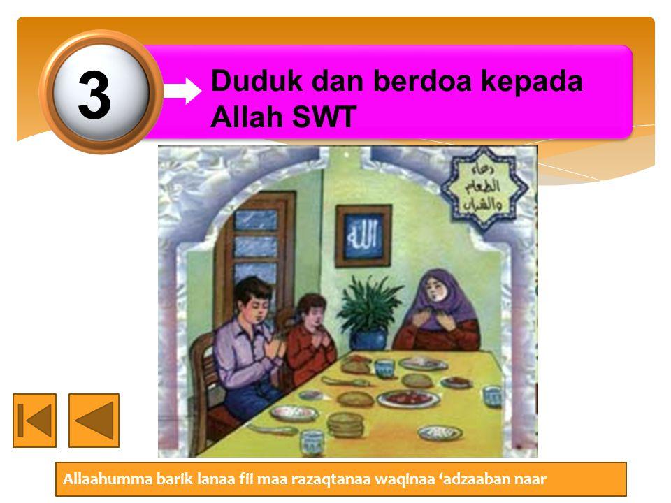 3 Duduk dan berdoa kepada Allah SWT