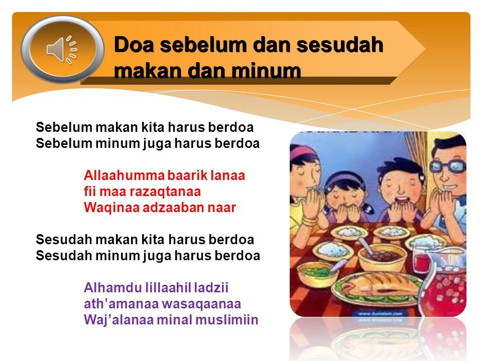 Doa sebelum dan sesudah makan dan minum