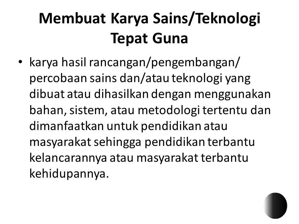 Membuat Karya Sains/Teknologi Tepat Guna