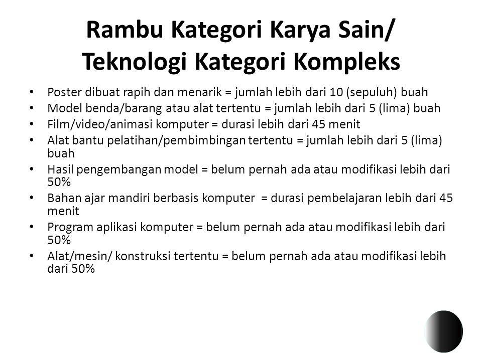 Rambu Kategori Karya Sain/ Teknologi Kategori Kompleks