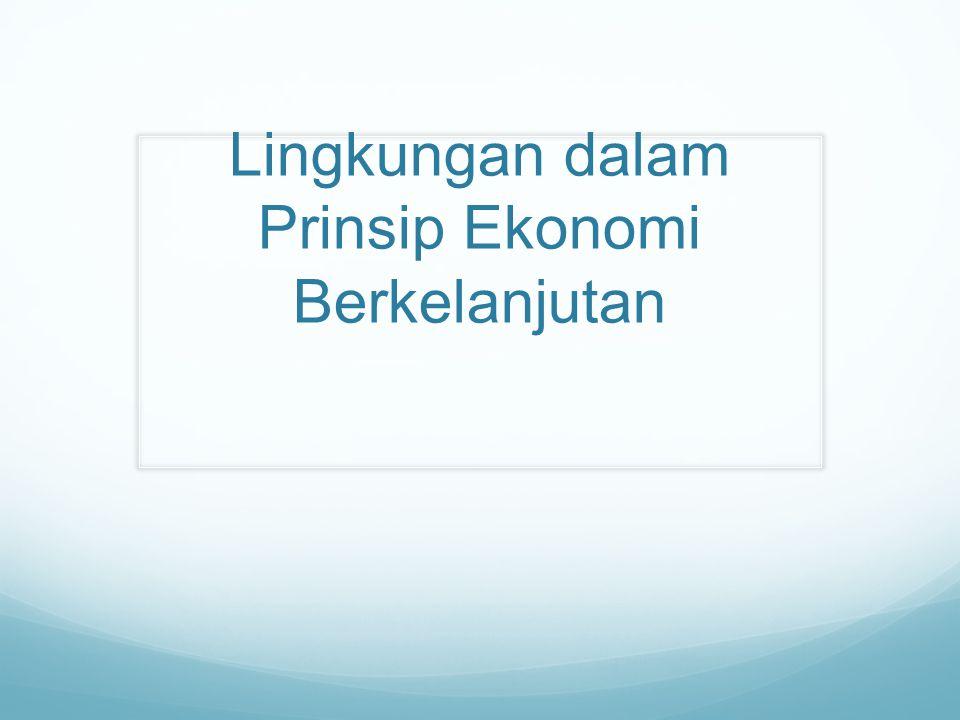 Lingkungan dalam Prinsip Ekonomi Berkelanjutan