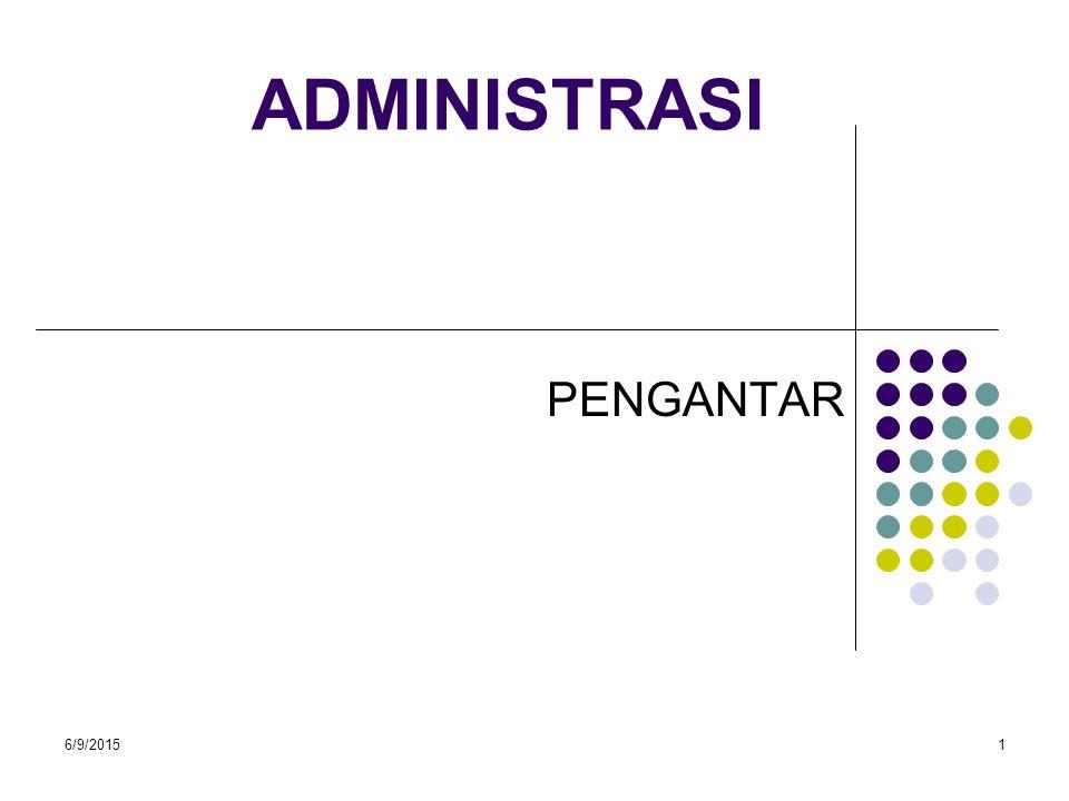 ADMINISTRASI PENGANTAR 4/16/2017