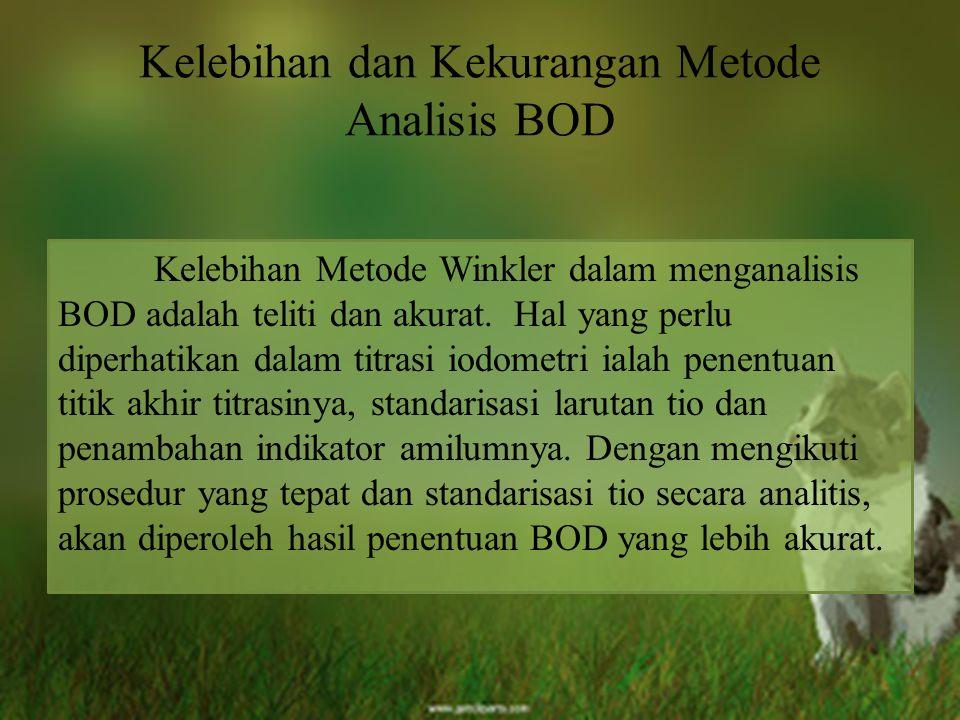 Kelebihan dan Kekurangan Metode Analisis BOD
