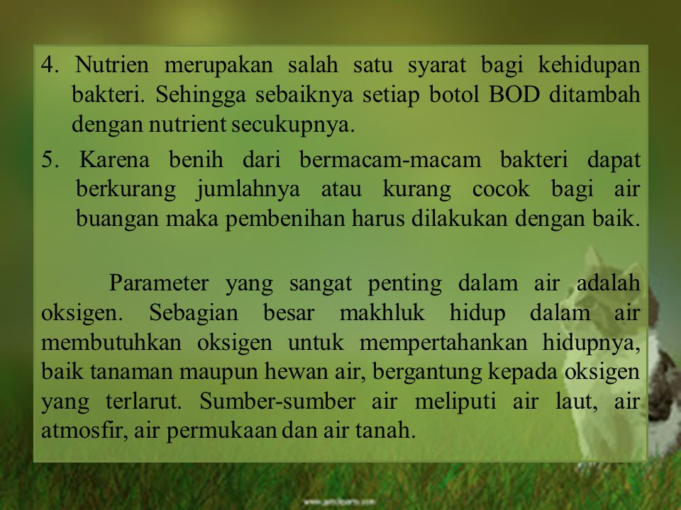 4. Nutrien merupakan salah satu syarat bagi kehidupan bakteri