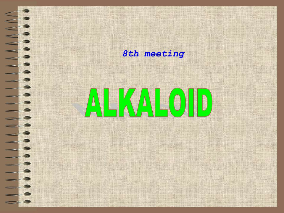 8th meeting ALKALOID