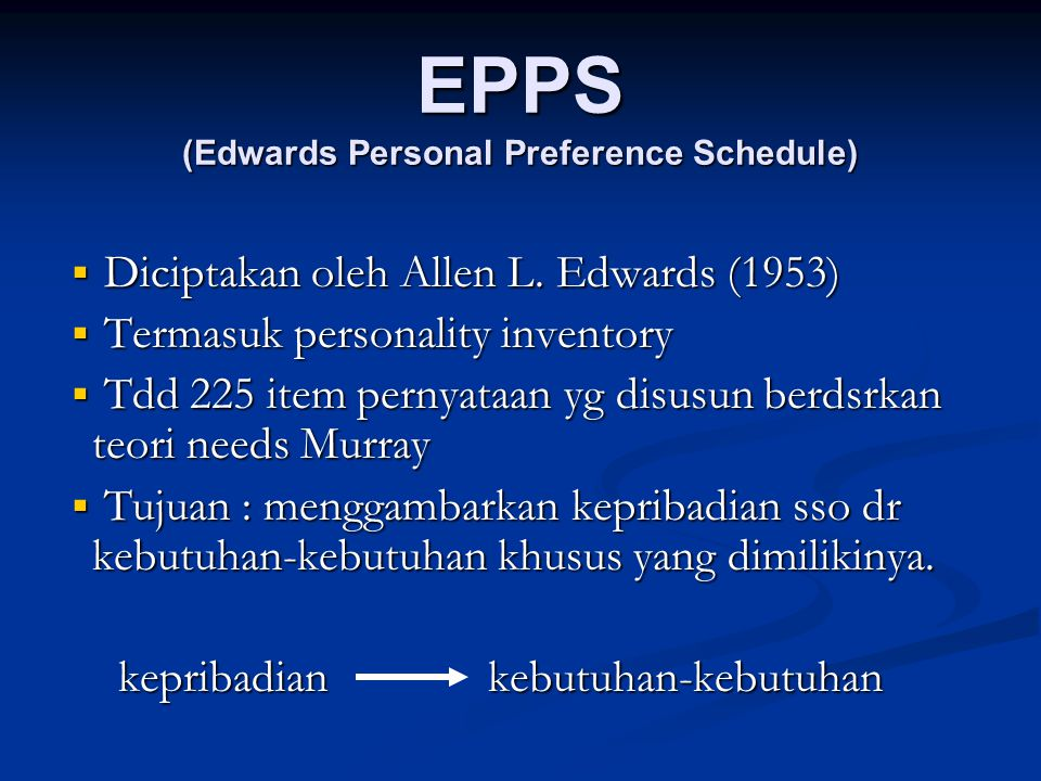 EPPS (Edwards Personal Preference Schedule)