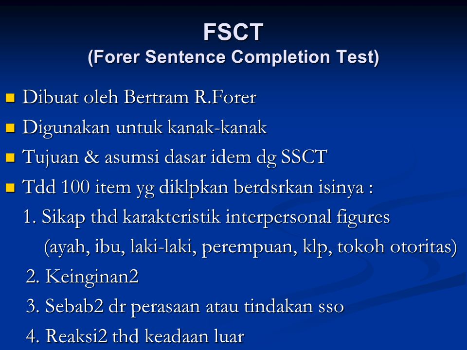 FSCT (Forer Sentence Completion Test)