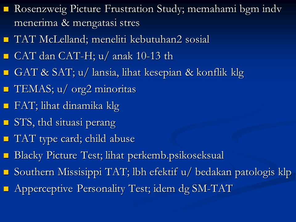 Rosenzweig Picture Frustration Study; memahami bgm indv menerima & mengatasi stres