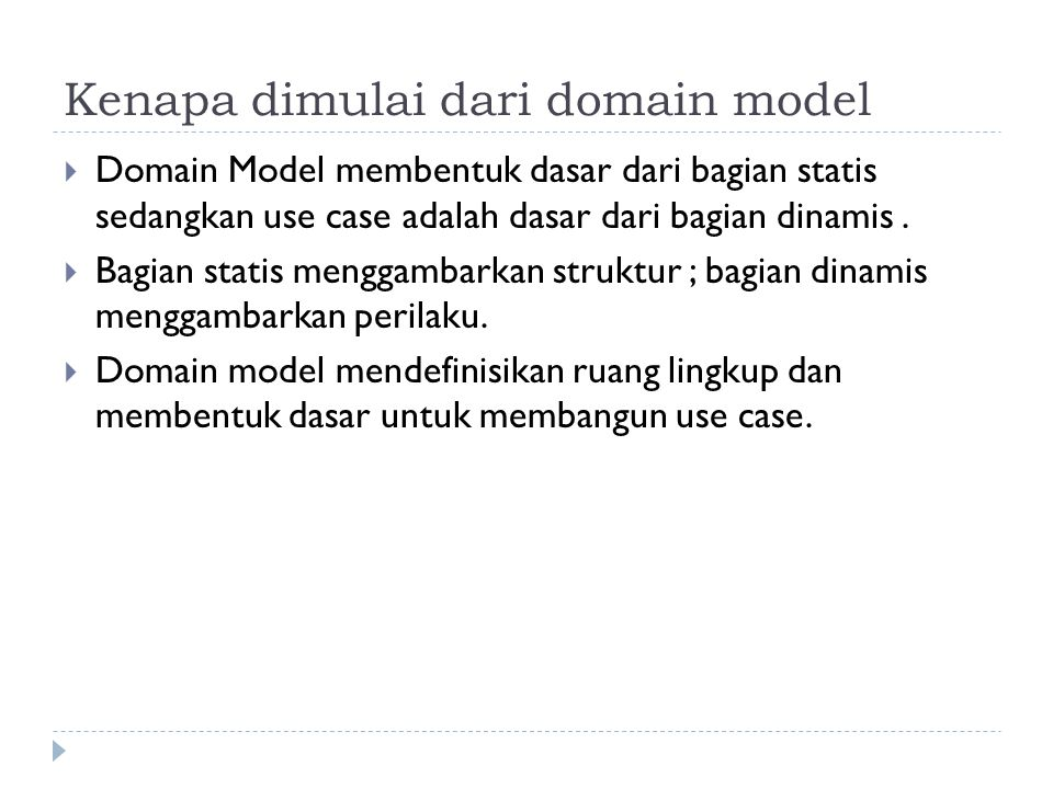 Kenapa dimulai dari domain model