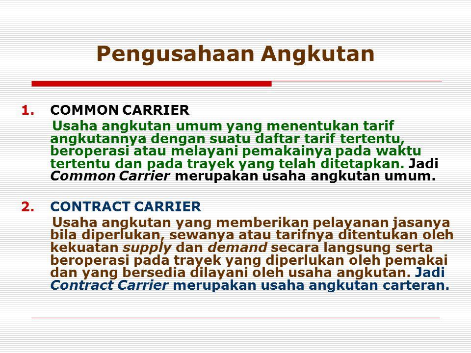Pengusahaan Angkutan COMMON CARRIER