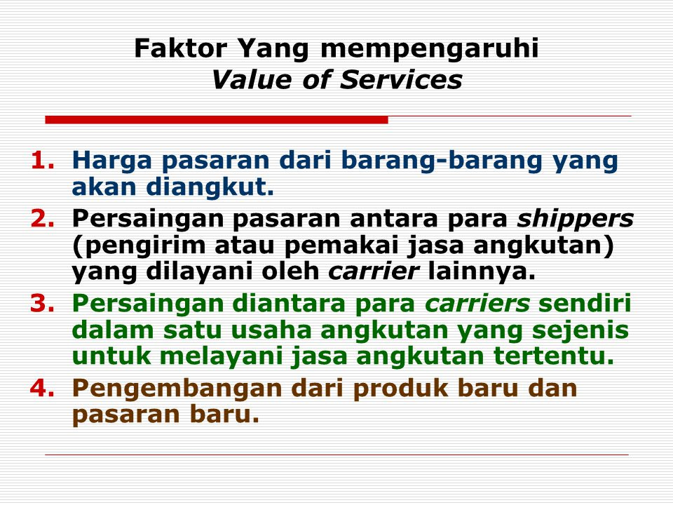 Faktor Yang mempengaruhi Value of Services