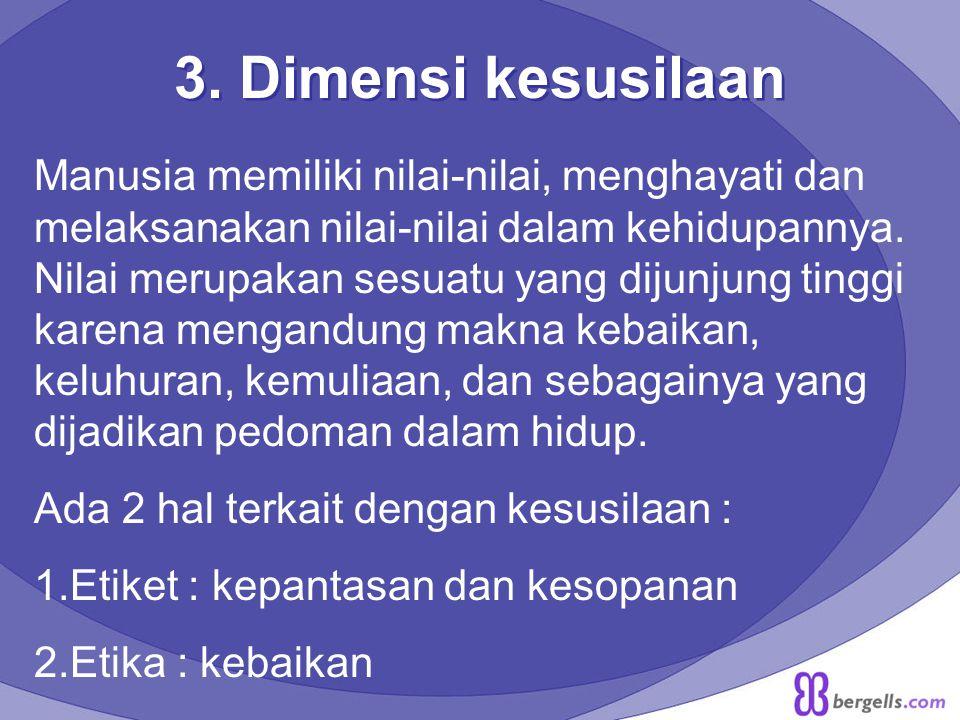 3. Dimensi kesusilaan