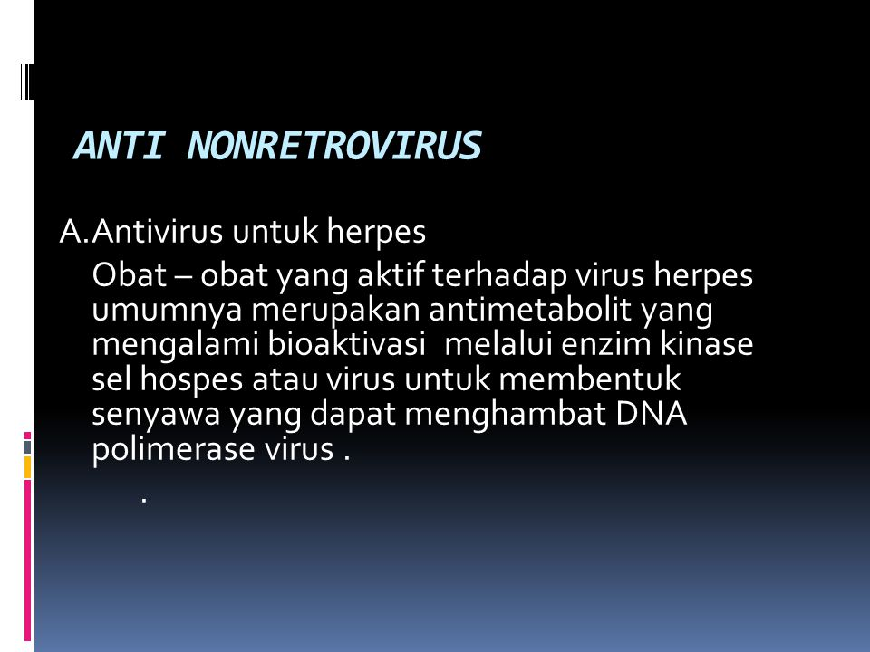 ANTI NONRETROVIRUS