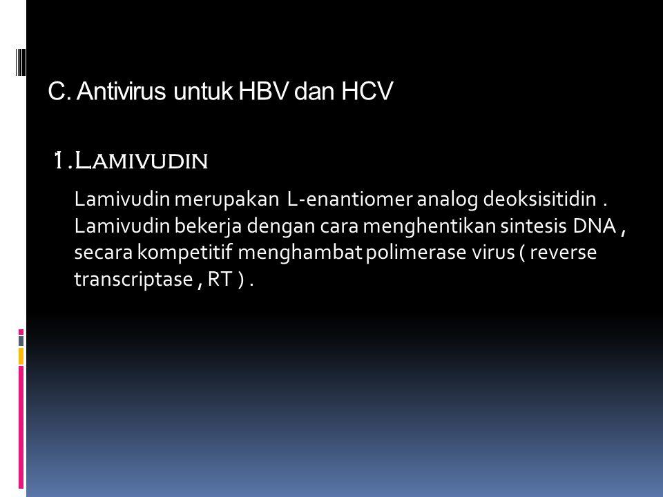 C. Antivirus untuk HBV dan HCV