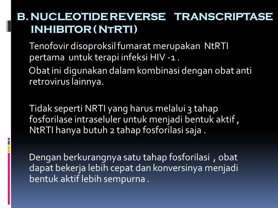 B. NUCLEOTIDE REVERSE TRANSCRIPTASE INHIBITOR ( NtRTI )
