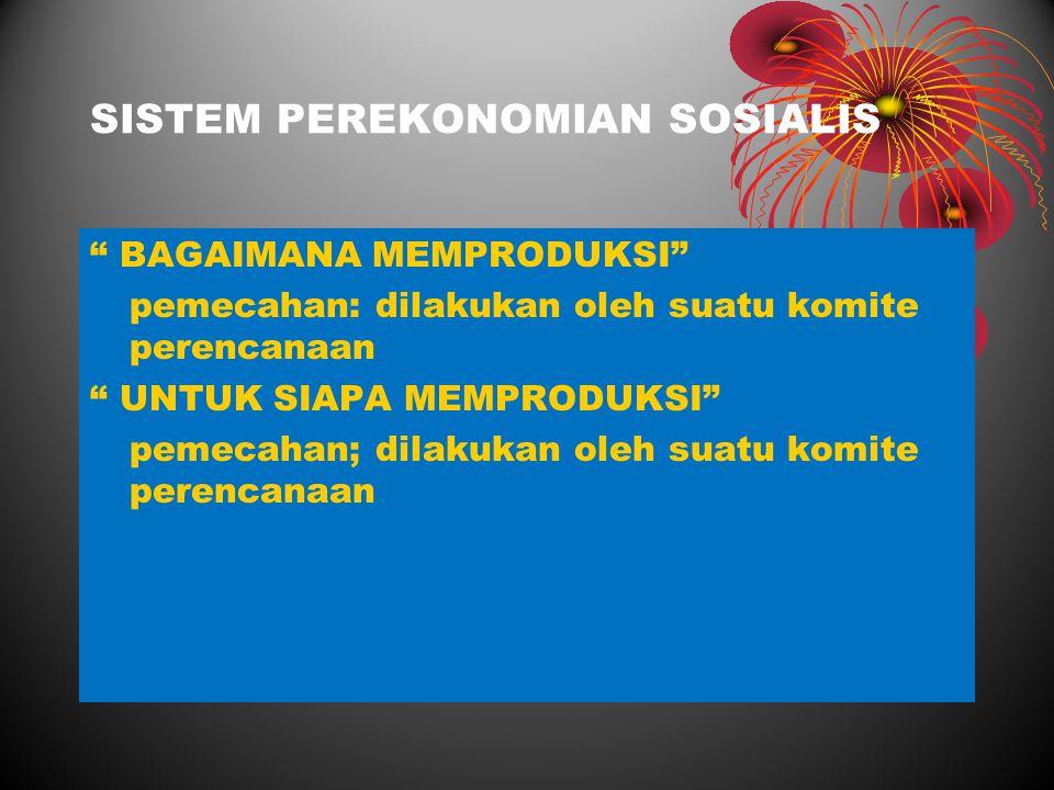 SISTEM PEREKONOMIAN SOSIALIS
