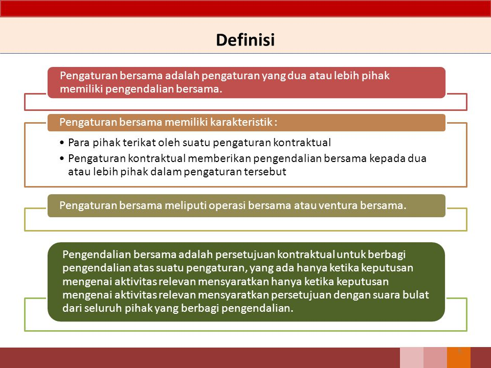 Definisi Pengaturan bersama adalah pengaturan yang dua atau lebih pihak memiliki pengendalian bersama.